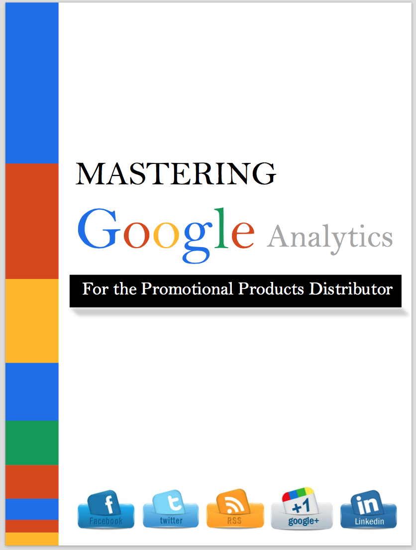 mastering google analytics, google analytics, promotional distributors,